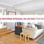 Precio reforma integral de un piso por partes, en 2017