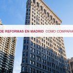 Empresas de reformas en Madrid: Como comparar y elegir