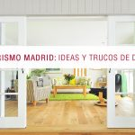 Interiorismo Madrid: Ideas y trucos de decoración