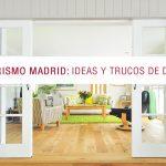 Interiorismo Madrid: Ideas y trucos de decoración