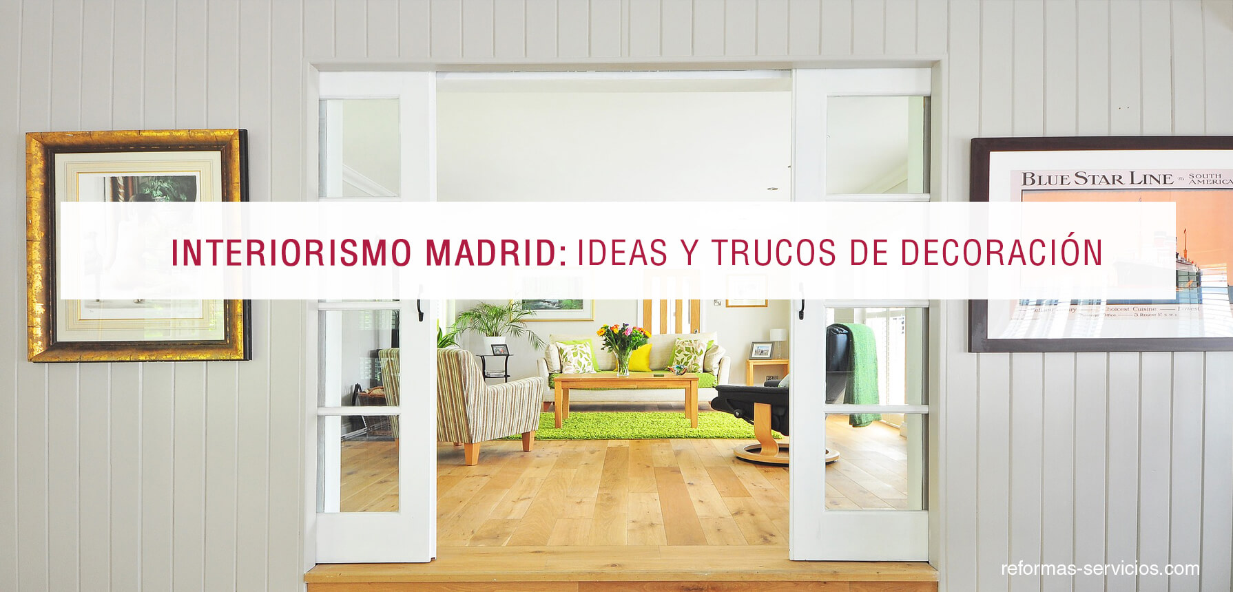 Interiorismo madrid for Ideas interiorismo