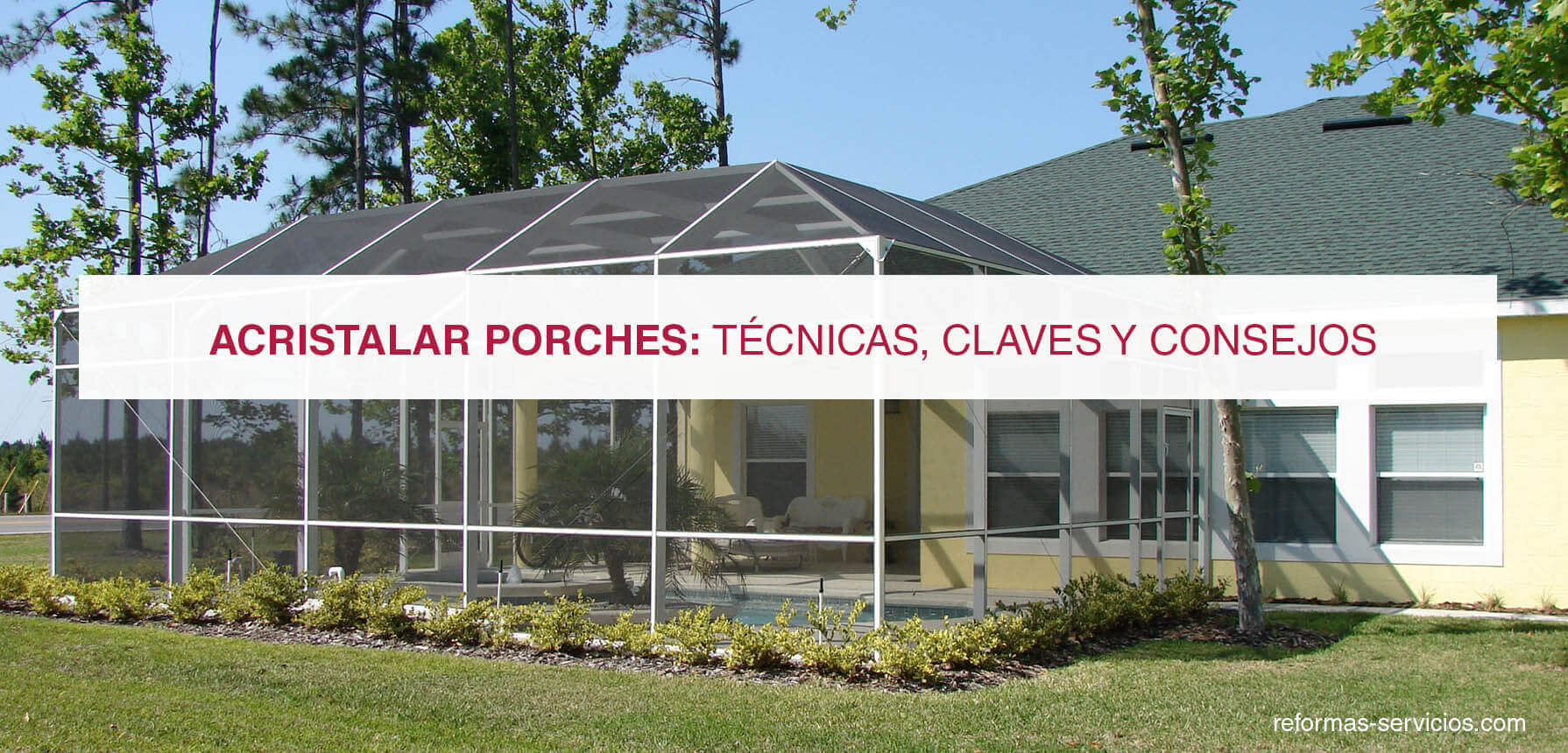 Acristalar porches