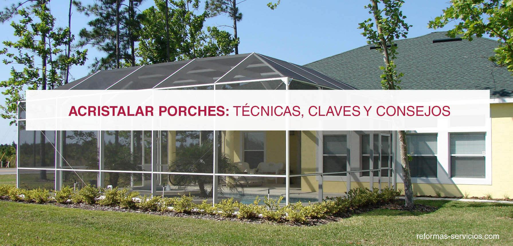 Porches de aluminio y cristal awesome porche de madera y - Porches de aluminio y cristal ...