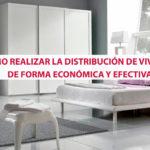 ¿Cómo realizar la distribución de viviendas de forma económica y efectiva?