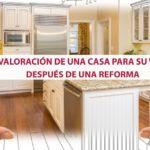 Revaloración de una casa para su venta después de una reforma